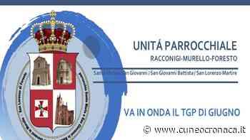 Unitá parrocchiale Racconigi-Murello-Foresto: il link YouTube della puntata Tgp di giugno - Cuneocronaca.it