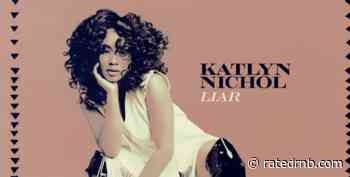 Katlyn Nichol Signs to Republic Records, Shares Debut Single 'Liar' - Rated R&B