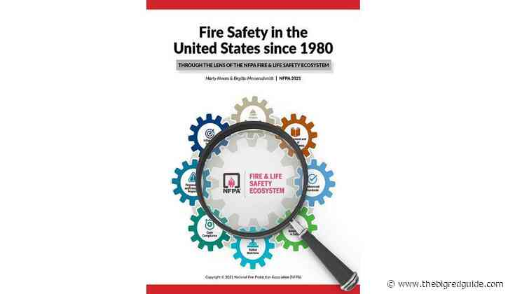 NFPA And Fire Protection Research Foundation Release New Fire In The U.S. Report
