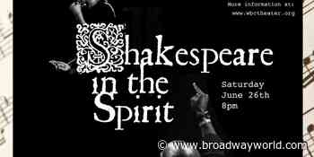 West Bay Community Theater, and Mixed Magic Theatre Present SHAKESPEARE IN THE SPIRIT - Broadway World