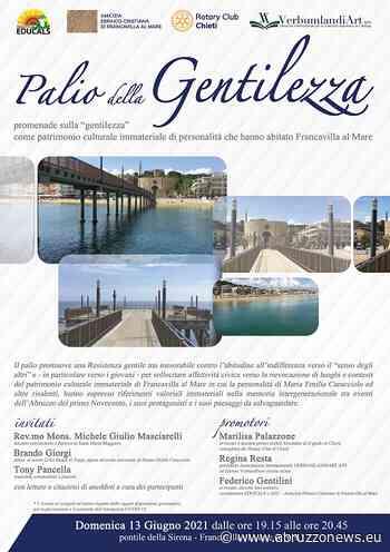 Palio della Gentilezza a Francavilla al Mare: ecco quando - Abruzzonews