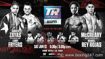 Tyler McCreary - Manuel Rey Rojas & Xander Zayas - Larry Fryers on June 12th - East Side Boxing