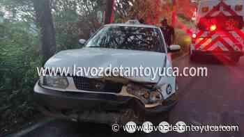 Encontronazo de taxis en la Álamo - Tamazunchale - La Voz De Tantoyuca