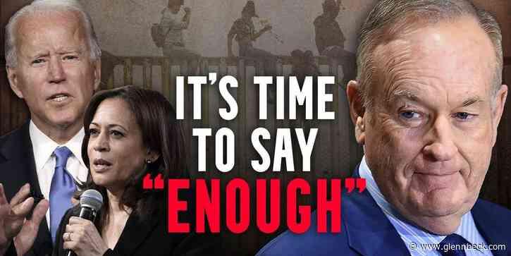 Bill O'Reilly: 'INSANE' how badly Kamala & Biden handled border crisis