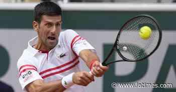 French Open: Novak Djokovic, Rafael Nadal reach quarterfinals - Los Angeles Times