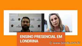Como funcionará a volta ao ensino presencial em Londrina? - Bonde. O seu Portal de Notícias do Paraná