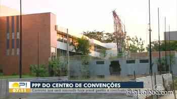 Em obras há 12 anos, Centro de Convenções de Teresina tem conclusão marcada para junho de 2022 - G1