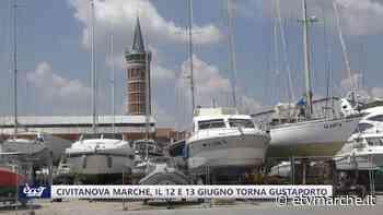 Civitanova Marche, il 12 e 13 giugno torna Gustaporto - Redazione ETV Marche