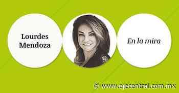 Lo que AMLO odia, lo tiene el PVEM, la opinión de Lourdes Mendoza - Eje Central