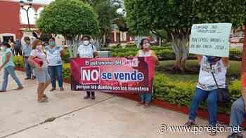 Maestros de Ticul protestan por venta de terreno del SNTE - Por Esto