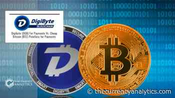 Digibyte (DGB) For Payments Vs. Cheap Bitcoin (BTC) Pointless for Payments - The Cryptocurrency Analytics