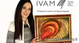 """Sulmona, """"Il flusso della cultura"""" di Alessia Pignatelli conquista la Spagna - L'Aquila Blog"""