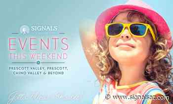 Events This Weekend in Prescott Valley, Prescott, Chino Valley, and Beyond – June 11th, 12th, & 13th - Signals AZ