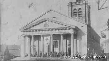 Avant-après à Wavrin, une église originale disparue en 1918 - La Voix du Nord