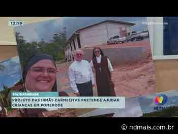 Projeto das Irmãs Carmelitas pretende ajudar crianças em Pomerode - ND