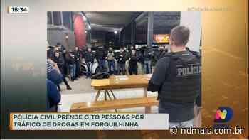 Polícia Civil prende oito pessoas por tráfico de drogas em Forquilhinha - ND Mais