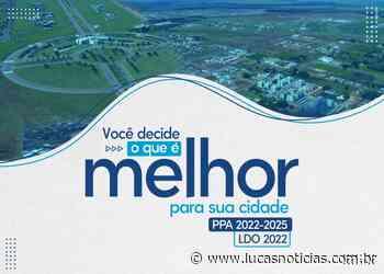 Discussões do PPA 2022-2025 de Lucas do Rio Verde acontecerão por audiências on-line - Lucas Notícias