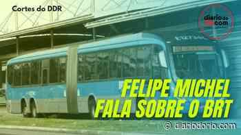 Felipe Michel fala sobre os transportes públicos no Rio de Janeiro - Diário do Rio de Janeiro