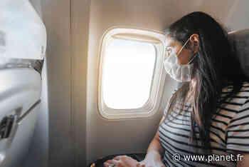 Covid-19 : les règles à connaître si vous devez prendre l'avion - Planet