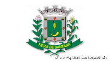 Feira de Santana - BA disponibiliza novas vagas de emprego - PCI Concursos