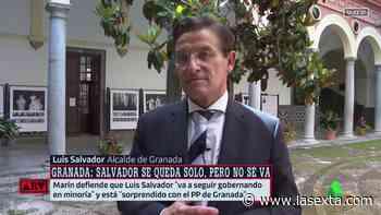 """Luis Salvador, alcalde de Granada: """"¿Alguien se imagina que Almeida dejase la alcaldía a Ciudadanos? - laSexta"""