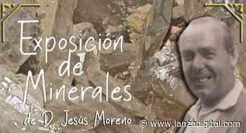 El Museo de Ciencias Naturales de Viso del Marqués incorpora la colección de minerales de Jesús Moreno - Lanza Digital - Lanza Digital