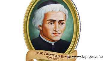 La educación superior tiene a su padre:José Trinidad Reyes - La Prensa de Honduras