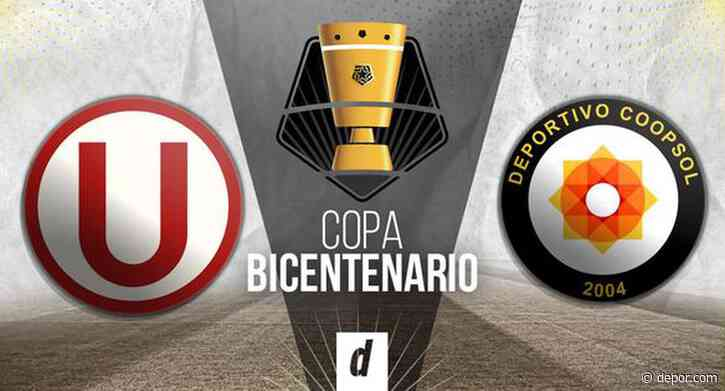Universitario vs. Coopsol EN VIVO: partido y transmisión por la Copa Bicentenario 2021 - Diario Depor