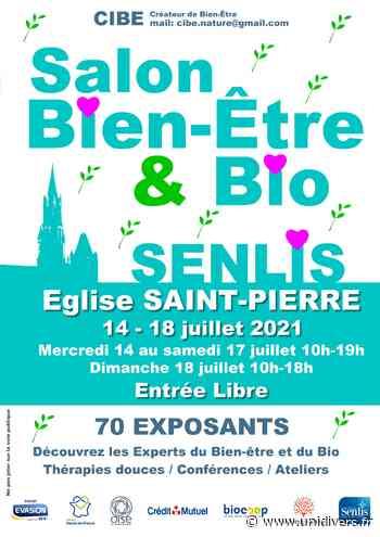 Salon Estival du Bien-être et du Bio Senlis mercredi 14 juillet 2021 - Unidivers