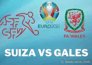 Previa Gales - Suiza: a por la victoria - VAVEL.com