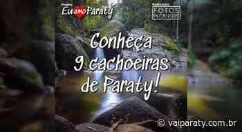 Conheça 9 das principais cachoeiras de Paraty! - VaiParaty