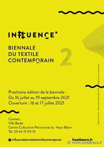Influence : Biennale du textile contemporain Oloron-Sainte-Marie vendredi 16 juillet 2021 - Unidivers