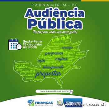 Prefeitura de Parnamirim realizará Audiência Pública no formato digital para alinhar junto à população o Orçamento Participativo - Blog do Didi Galvão