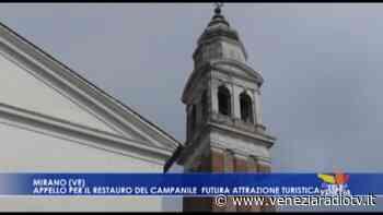Campanile di Mirano: appello per il restauro. Futura attrazione turistica - Televenezia