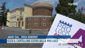 VIDEO - Angri. Ecco il cartellone estivo della nuova Pro Loco - Agro 24 - Agro24