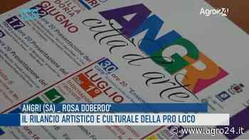 VIDEO - Angri. Il rilancio artistico e culturale della nuova Pro Loco - Agro 24 - Agro24