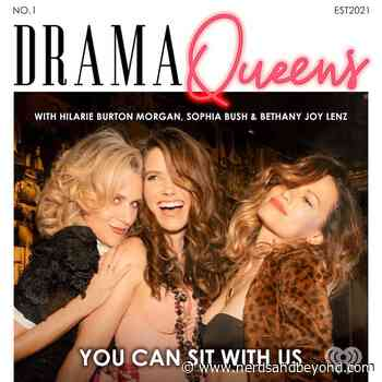 'One Tree Hill' Leading Ladies Hilarie Burton Morgan, Sophia Bush, and Bethany Joy Lenz To Launch New Podcast 'Drama Queens' - Nerds and Beyond
