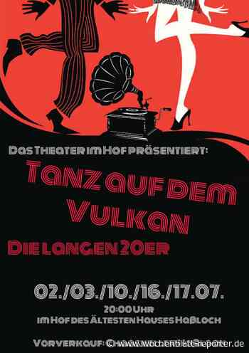 Theater im Hof: Kabarettszenen aus den 20er-Jahren: Tanz auf dem Vulkan - Wochenblatt-Reporter