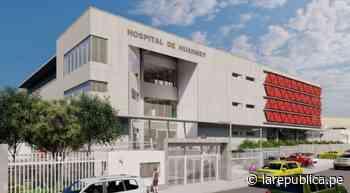Áncash: Minsa aprueba expediente técnico para iniciar construcción de Hospital de Huarmey - LaRepública.pe
