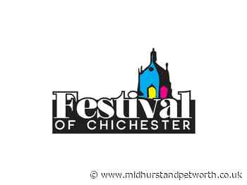 Festival of Chichester 2021 launches with fantastic line-up - Midhurst and Petworth Observer