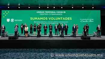 Unidad Temporal COVID-19 atendió a 9 mil pacientes; Fundación Carlos Slim, TELMEX Telcel e Inbursa aportaron más de mil mdp - Unión Guanajuato
