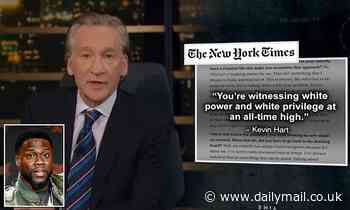 Bill Maher slams Kevin Hart for his 'ridiculous' claim in the New York Times about white power