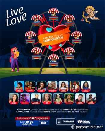 Secretaria de Cultura de Guarabira realiza hoje a Live Love - PortalMidia