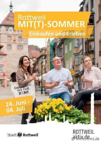 """""""Rottweil Mit(t)-Sommer"""" Aktion lädt zum Einkaufen und Erleben ein - Neue Rottweiler Zeitung online"""