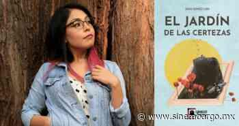 RESEÑA | Diana Ramírez presenta El Jardín de las certezas - SinEmbargo