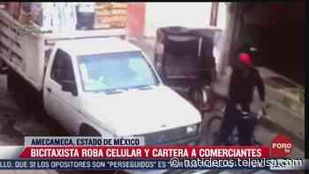 Bicitaxista roba celular y cartera a comerciantes en Amecameca, Estado de México - Noticieros Televisa