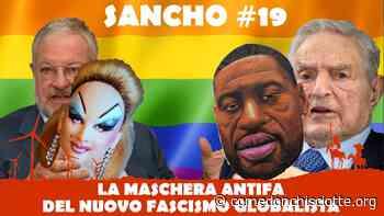 SANCHO #19 - Fulvio Grimaldi - La maschera antifà del nuovo fascismo globalista - Come Don Chisciotte