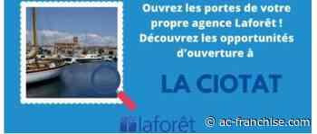 Le réseau Laforêt cherche un entrepreneur pour s'implanter à La Ciotat - AC Franchise
