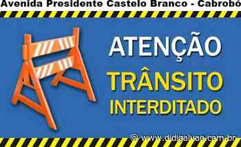 Comunicado: Trânsito da Avenida Presidente Castelo Branco em Cabrobó será parcialmente interditado na noite desta sexta-feira - Blog do Didi Galvão
