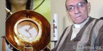 Milagro eucarístico de Betania rescató de crisis de fe a sacerdote que celebró misa - Aleteia ES